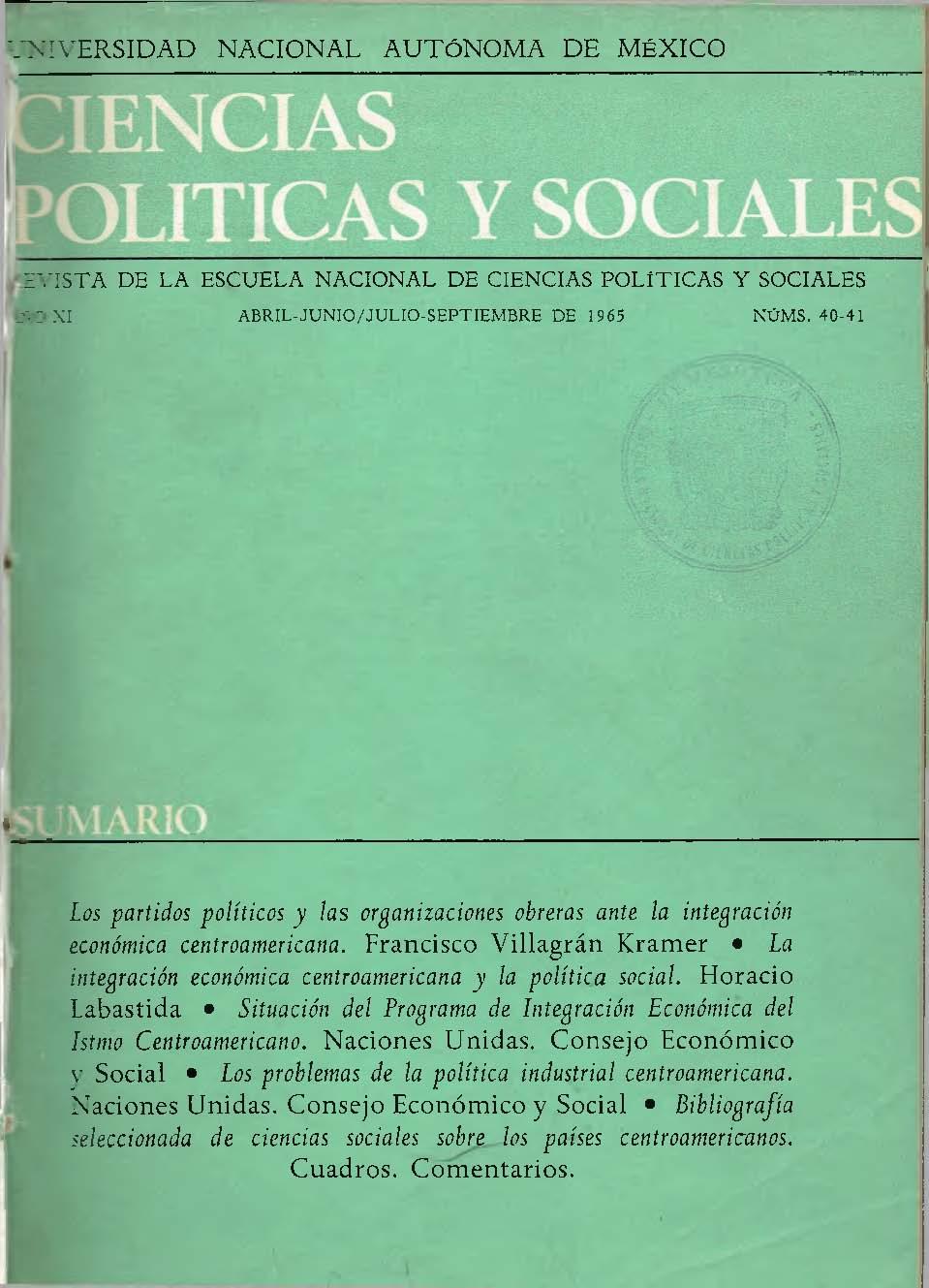 Los Partidos Politicos Y Las Organizaciones Obreras Ante La Integración Económica Centroamericana