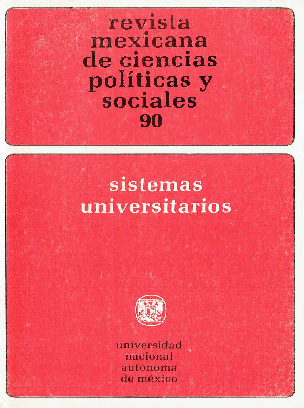 La Universidad Nacional de México (tres documentos)