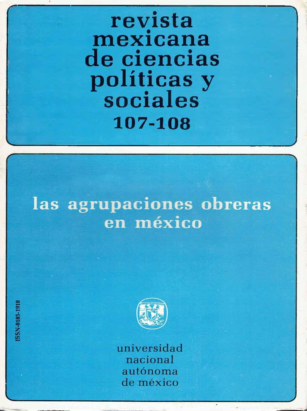 Desarrollo de las agrupaciones y de los aparatos sindicales obreros en México, 1906-1938